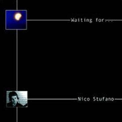 "2002 NICO STUFANO ""Waiting for…"" Just Jazz (distr. Sony Music)"