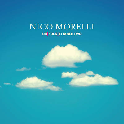 2016-nico-morelli-unfolkettable-two-cristal-record
