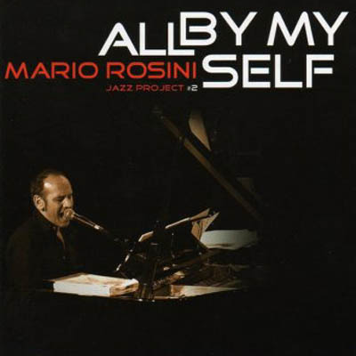 mario-rosini-all-by-my-self