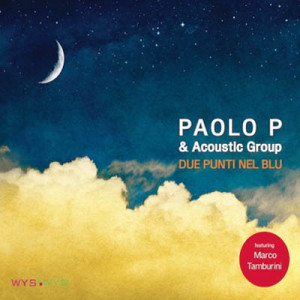 paolo-p-acoustic-group-due-punti-nel-blu